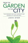 From the Garden to the City - John Dyer