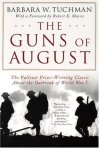 The Guns of August - Barbara Tuchman
